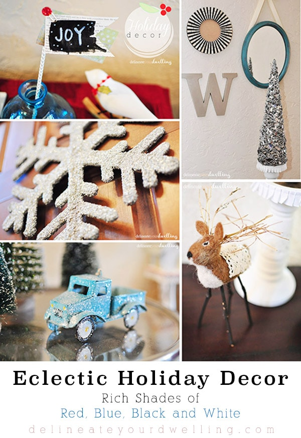 Eclectic Holiday Decor