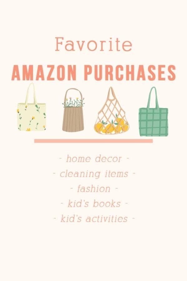 Favorite Amazon Purchase Ideas
