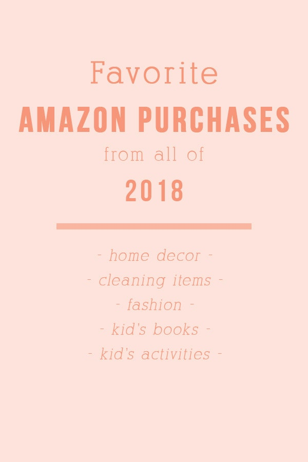 Favorite Amazon purchases from last year! Home Decor, Cleaning Items, Fashion, Kids's Books + Toys