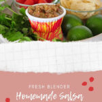 Fresh Homemade Blender Salsa