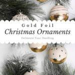 Gold Foil Ornaments
