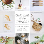 Creative Gold Foil Project ideas