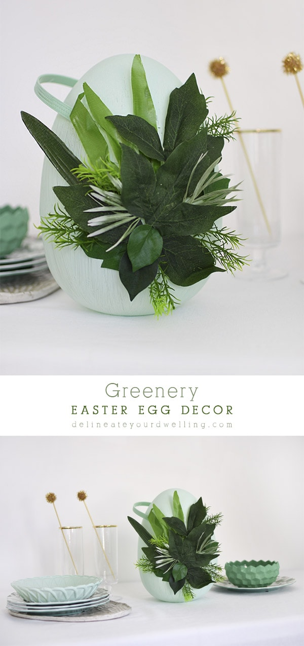 Learn how to make gorgeous Greenery Easter Egg Decor, Delineate Your Dwelling #eastereggdecor #springegg #greenegg