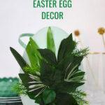 Greenery Easter Egg