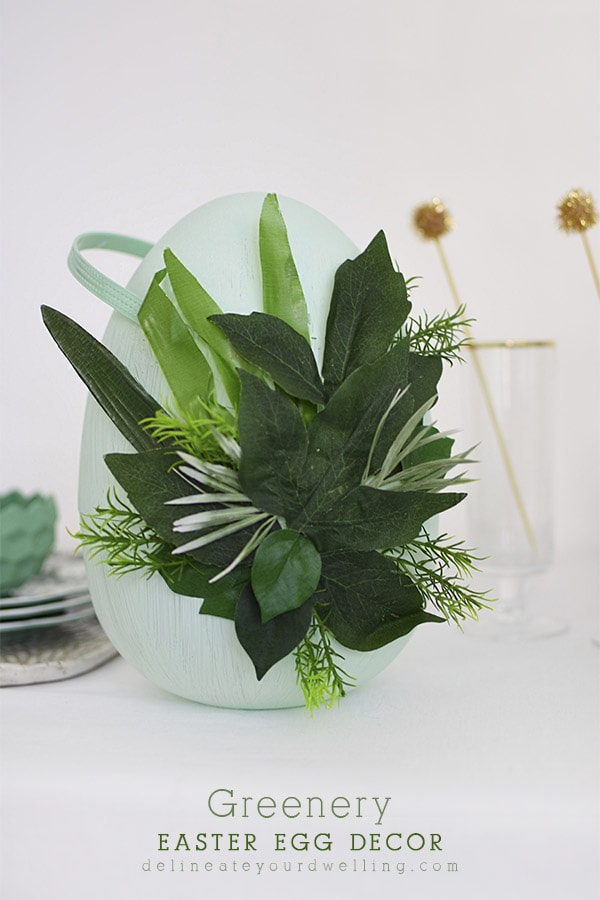 Learn how to make gorgeous Greenery Easter Egg Decor, Delineate Your Dwelling #eastereggdecor #springegg #greenery
