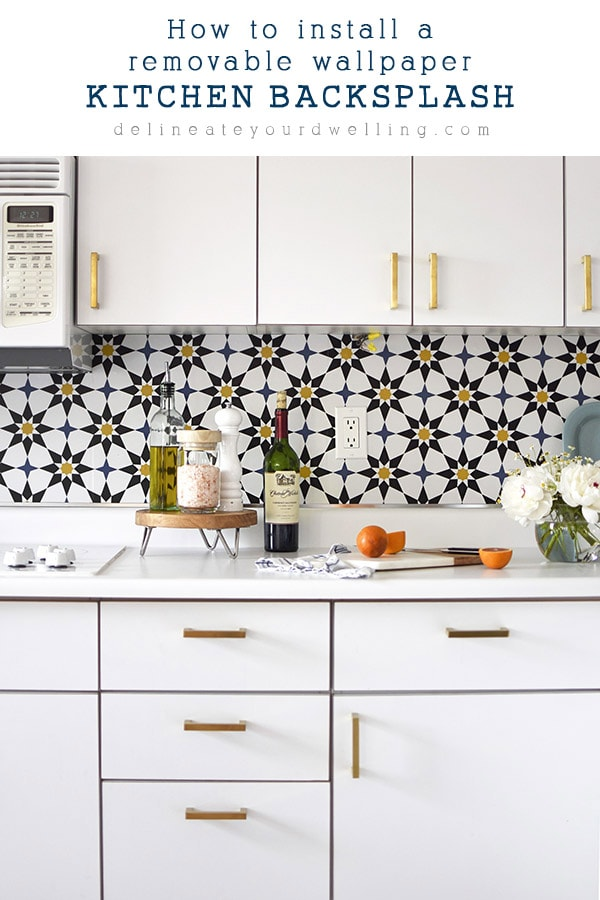 How to install a Removable Wallpaper Backsplash - Delineate ...