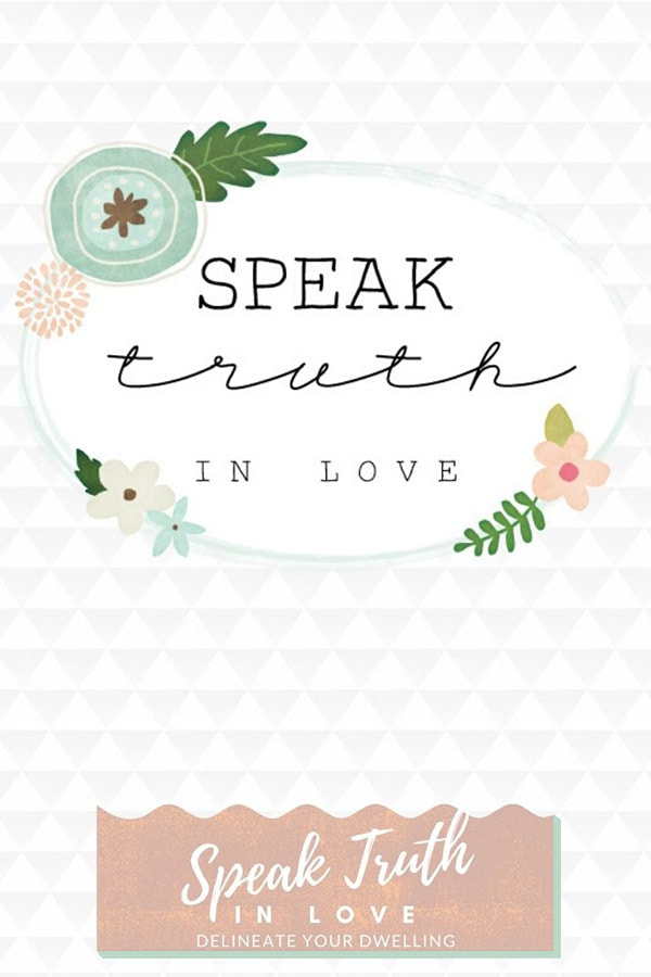 Speak Truth in Love
