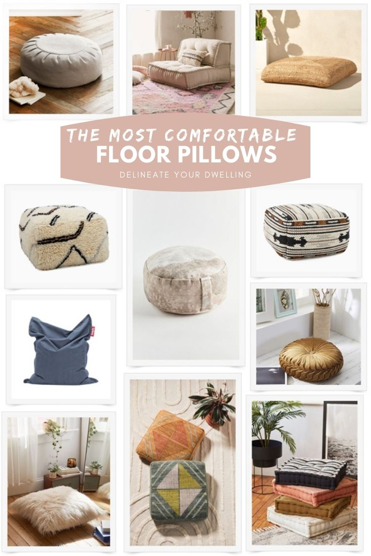 The Most Comfortable Floor Pillows
