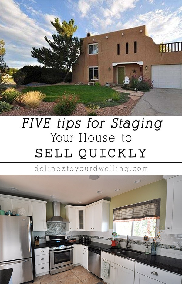 The top FIVE tips for Staging and cleaning your House to Sell Quickly and a FREE Staging Your House to Sell PDF checklist. When it's time to put your house up for sale, these staging house tips and tricks will help! Delineate Your Dwelling #stagehouse #sellquickly