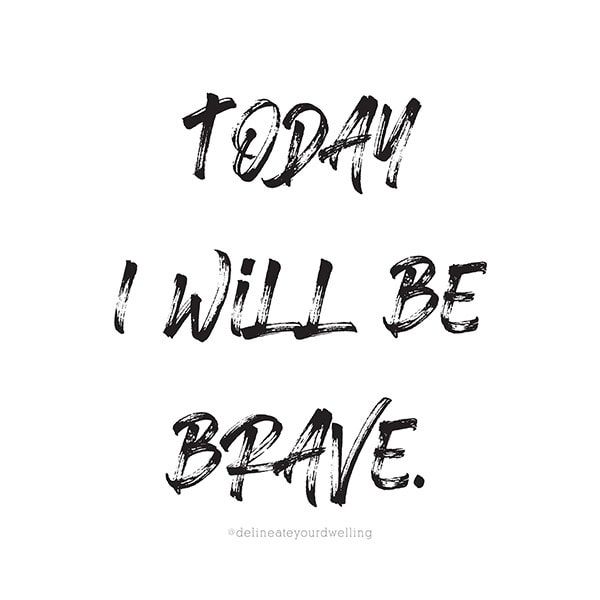 Today I will be Brave-sq